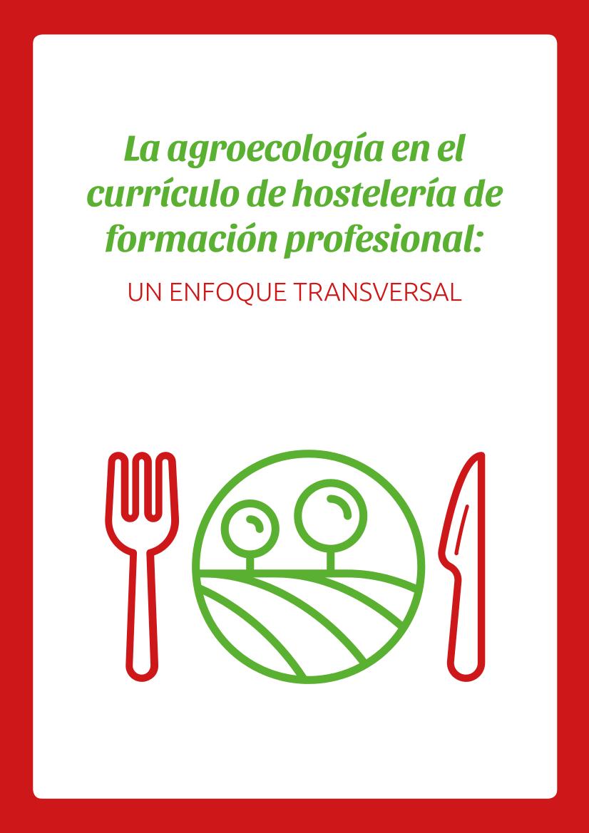 La agroecología en el currículo de hostelería de formación profesional - guías FUHEM